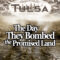 The Day They Bombed The Promised Land